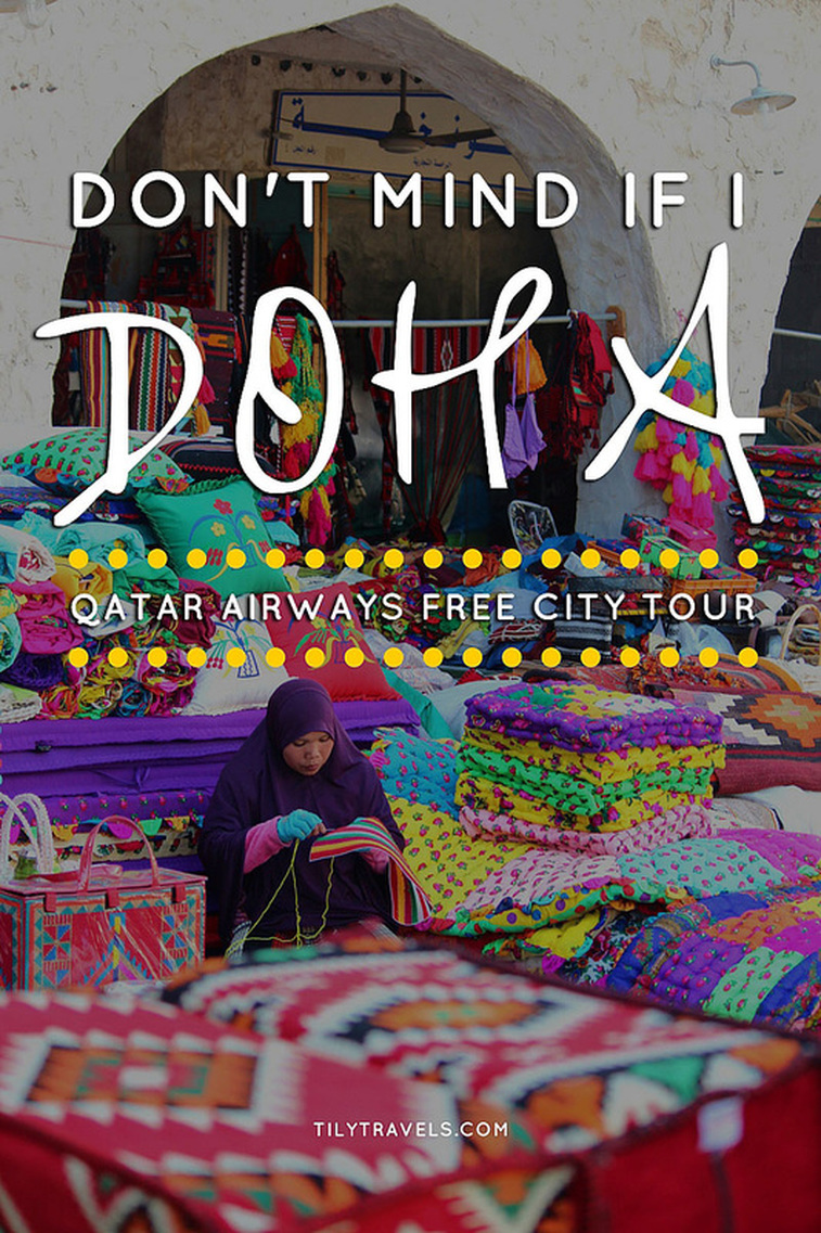 Qatar Airways free Doha city tour. Don't mind if I Doha - Tily Travels.