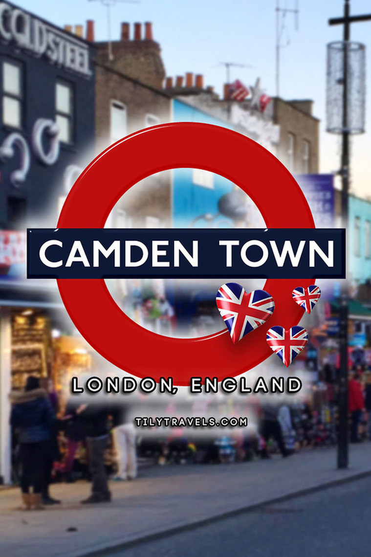 Camden Town, London England - Tily Travels.