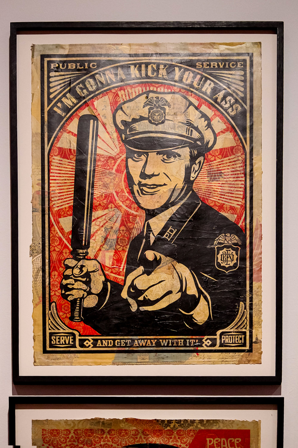 Singapore: Art From The Streets Exhibition at the ArtScience Museum - I'm Gonna Kick Your Ass - Shepard Fairey - 2006.