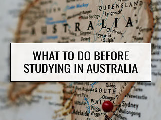All you need to do before you study abroad in Australia.