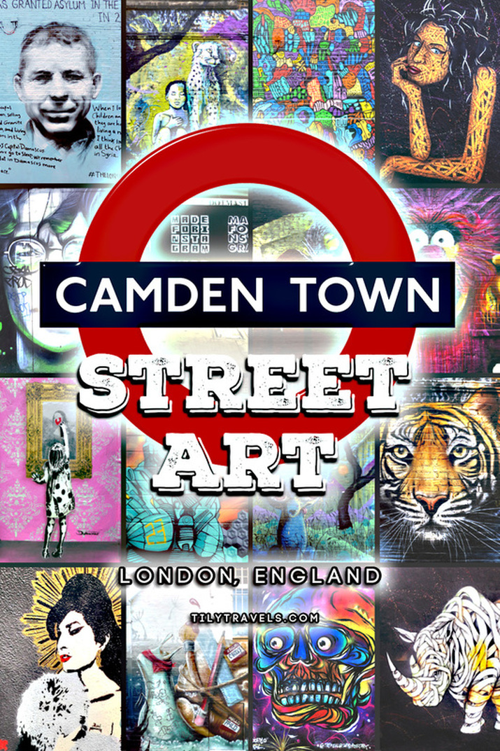 Camden Town Street Art, London England - Tily Travels.