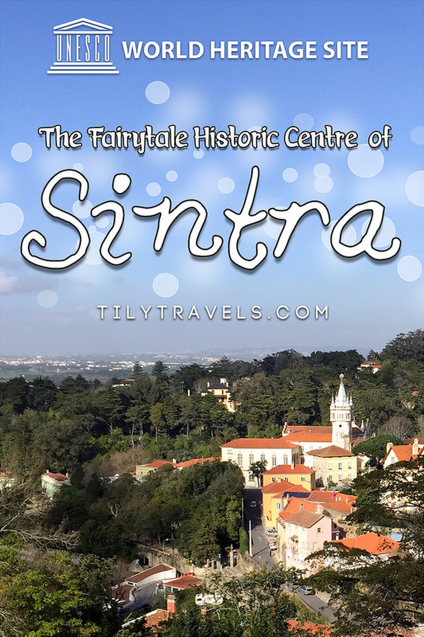 The Fairytale Historic Centre of Sintra, Portugal - www.tilytravels.com