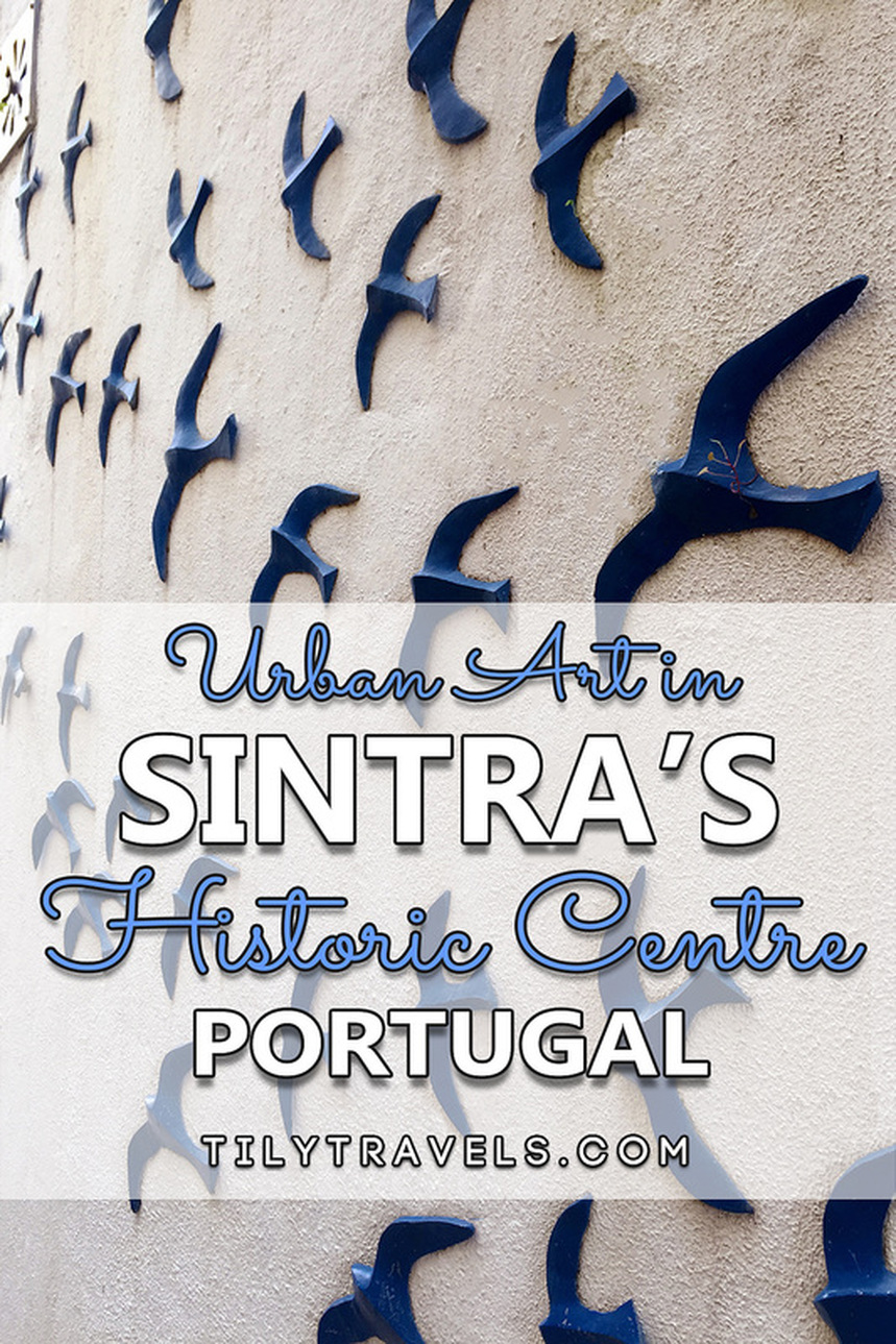 Urban Art in the Historic Centre of Sintra, Portugal - www.tilytravels.com